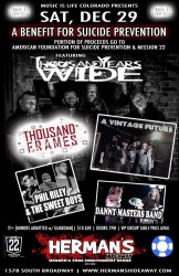 A Benefit for Suicide Prevention with Thousand Years Wide, Thousand Frames, A Vintage Future, Phil Riley and the Sweet Boys, Danny Masters Band, Mission 22, American Foundation for Suicide Prevention