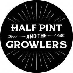 Half Pint & The Growlers with Goatz!