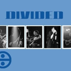 Divided with Drawing Heaven, Superchannel, Local Oddity, DJ Cutso