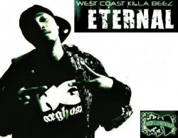 Eternal [Wu Tang Killa Beez] with La chisha Lena, Michele, Right-Just Kamp, Freddy Ruger, Table Tony, Mally MC, More To Be Announced