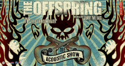 The Offspring - Acoustic Show with with special guest Jonny Two Bags