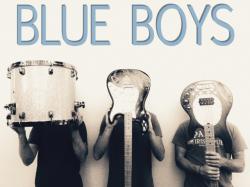 Blue Boys, plus TBA