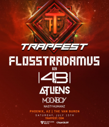 TRAPFEST with Flosstradamus, |4B|, ATLiens, Moonboy