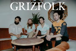 Grizfolk with Laura Jean Anderson