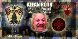 Allan Roth (Rock In peace) - Memorial Show - Vol 1 with Railbenders, Carolyn's Mother, Irie Still, Mike River